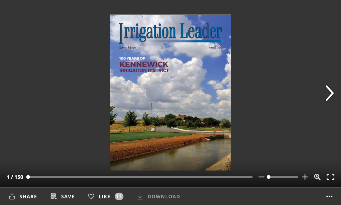 Irrigation Leader Special Edition August 2017. 100 Years of Kennewick Irrigation District.